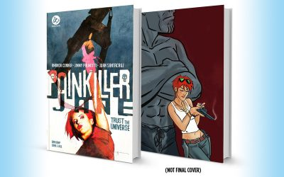 Painkiller Jane: Trust the Universe Graphic Novel!